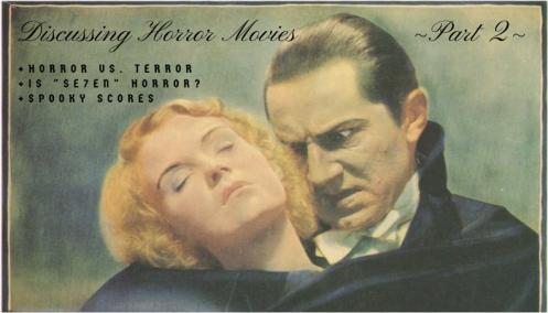 Discussing Horror Movies (Part 2) Horror, Terror, Se7en