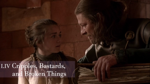 Game of Thrones, Cripples Bastards and Broken Things, Arya, Ned