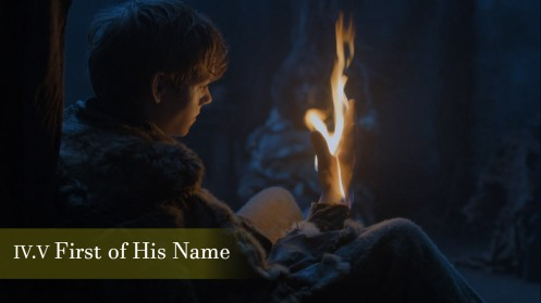 First of His Name Episode